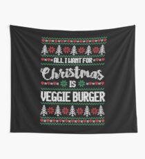 All I Want For Christmas Is Veggie Burger Ugly Christmas Sweater Wall Tapestry