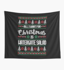 All I Want For Christmas Is Watergate Salad Ugly Christmas Sweater Wall Tapestry