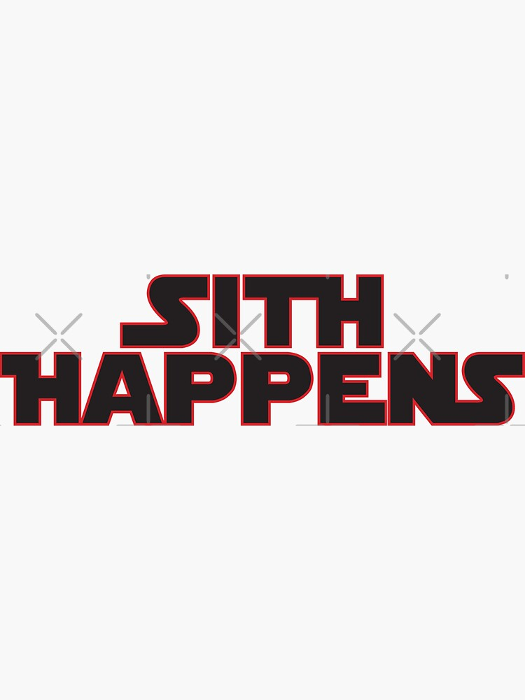 Sith Happens - 1 by BrightFeather