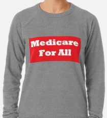 Medicare For All Lightweight Sweatshirt