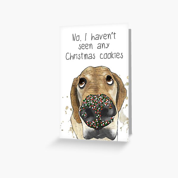 Dog with sprinkles on his nose What Cookies Greeting Card