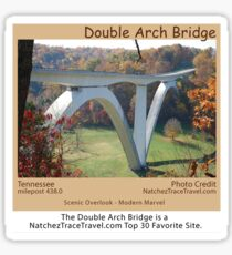 The Double Arch Bridge is a NatchezTraceTravel.com Top 30 Favorite Site. Sticker