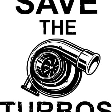 save the turbos by champ-111