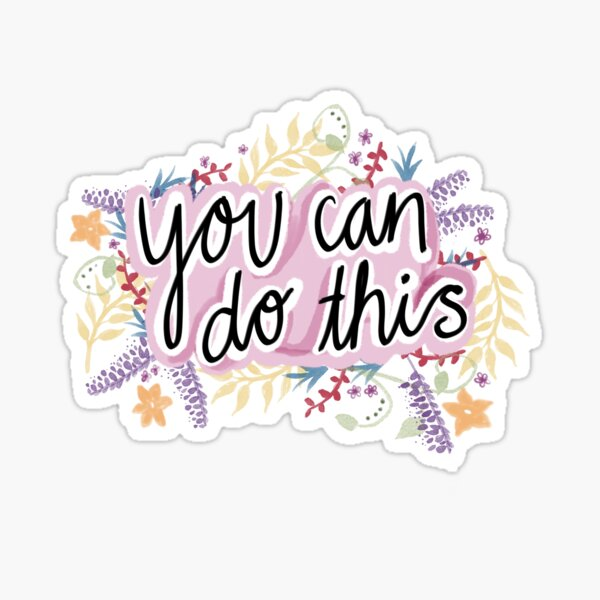 You Can do This Sticker