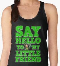 Say Hello to My Friend St. Patrick's Day Funny Gift Women's Tank Top
