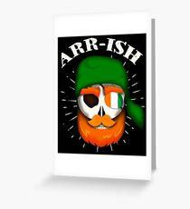 Arr-Ish Irish Pirate St. Patrick's Day Funny Gift Greeting Card