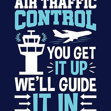 Air Traffic Controller Funny Quote Gifts by jaygo