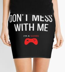 DON'T MESS WITH ME, I'M A GAMER Mini Skirt