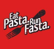 Eat Pasta. Run Fasta.