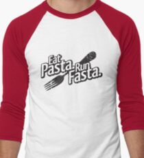 Eat Pasta. Run Fasta. Men's Baseball ¾ T-Shirt