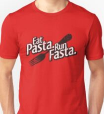 Eat Pasta. Run Fasta. T-Shirt