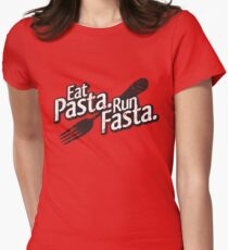Eat Pasta. Run Fasta. Womens Fitted T-Shirt