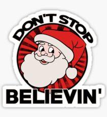 Don't stop believin  Sticker