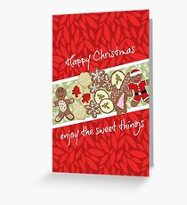 Happy Christmas enjoy the sweet things Greeting Card
