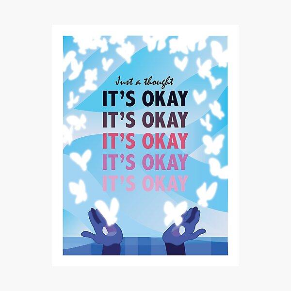 It's Okay Illustrated Quote Photographic Print