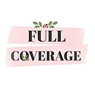 Full Coverage Holiday Logo by FullCoveragePod
