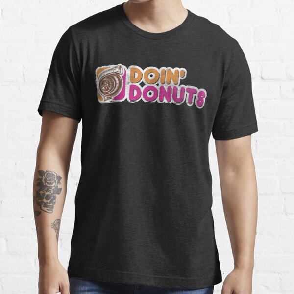 Doin' Donuts Funny Drift Racing Shirt Essential T-Shirt