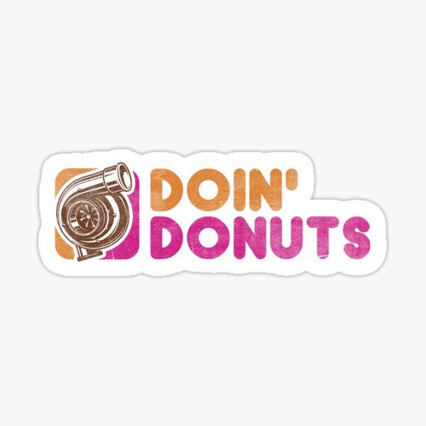 Doin' Donuts Funny Drift Racing Shirt Sticker