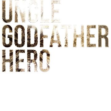 Uncle Godfather Hero Announcement Birthday Gift Tee by GK-Graphics