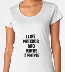 PARKOUR Lover Funny Gift Idea I Like Hobby Women's Premium T-Shirt