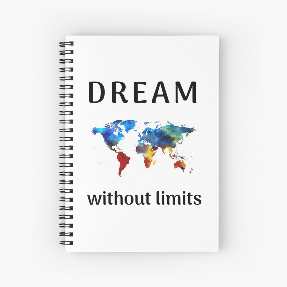 DREAM without limits   Spiral Notebook