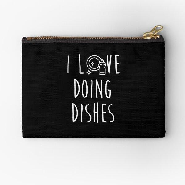 Dishwasher Housekeeper S I Love Doing Dishes  Zipper Pouch