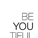 Be Yourself, BeYOUtiful by Namoh