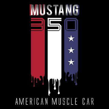 Mustang GT350 American Muscle Car Gift Idea by Dagostino