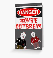 DANGER ZOMBIE OUTBREAK Greeting Card