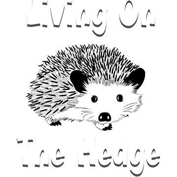 Living On The Hedge, Hedgehog, Hedgehog Shirt, Hedgehog Shirt Kids, Hedgehog Shirt Woman, Hedgehog Shirt For Girls, Hedgehog Shirt Boys, Hedgehog Shirts, Hedgehog Tshirt, Hedgehog Gifts by mikevdv2001