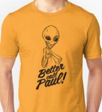 Better Call Paul Unisex T-Shirt