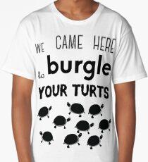your turts Long T-Shirt