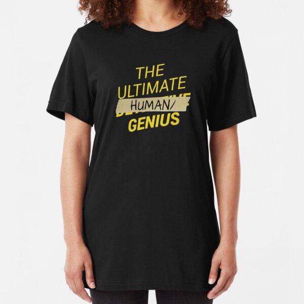 B99 - Ultimate human slash genius Slim Fit T-Shirt