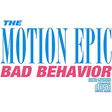 Bad Behavior by tmestore