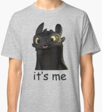 Toothless Its Me Face Classic T-Shirt