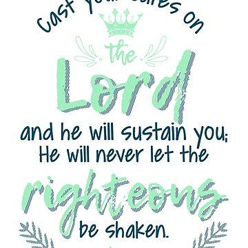 Christian t-shirts, Psalm 55:22 Bible Quote Christian T-shirt  by teesogram
