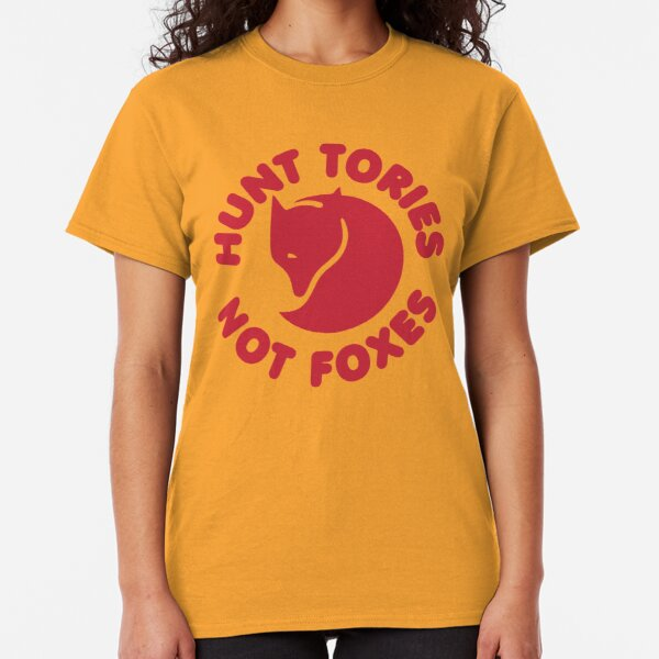 Hunt Tories Not Foxes Animal Rights Classic T-Shirt