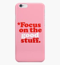 Focus On The Good Stuff {Pink & Red Version} iPhone 6 Case