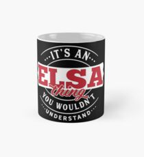 It's an ELSA Thing You Wouldn't Understand T-Shirt & Merchandise Classic Mug