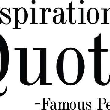 Inspirational Quote by CreativeTrail