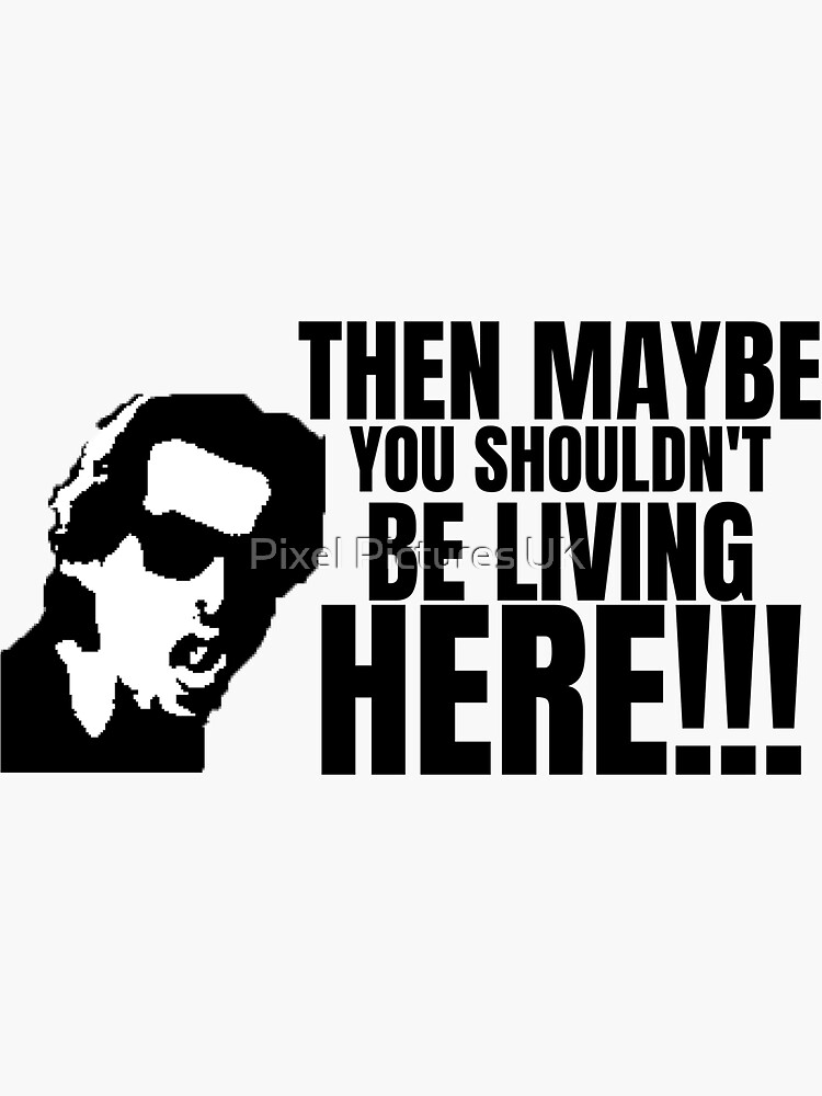 Taffin, Maybe You Shouldn't Be Living Here Graphic by swrecordsuk