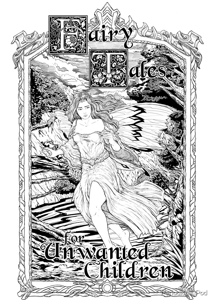 Fairy A - Fairy Tales for Unwanted Children by PeriodicallyPod