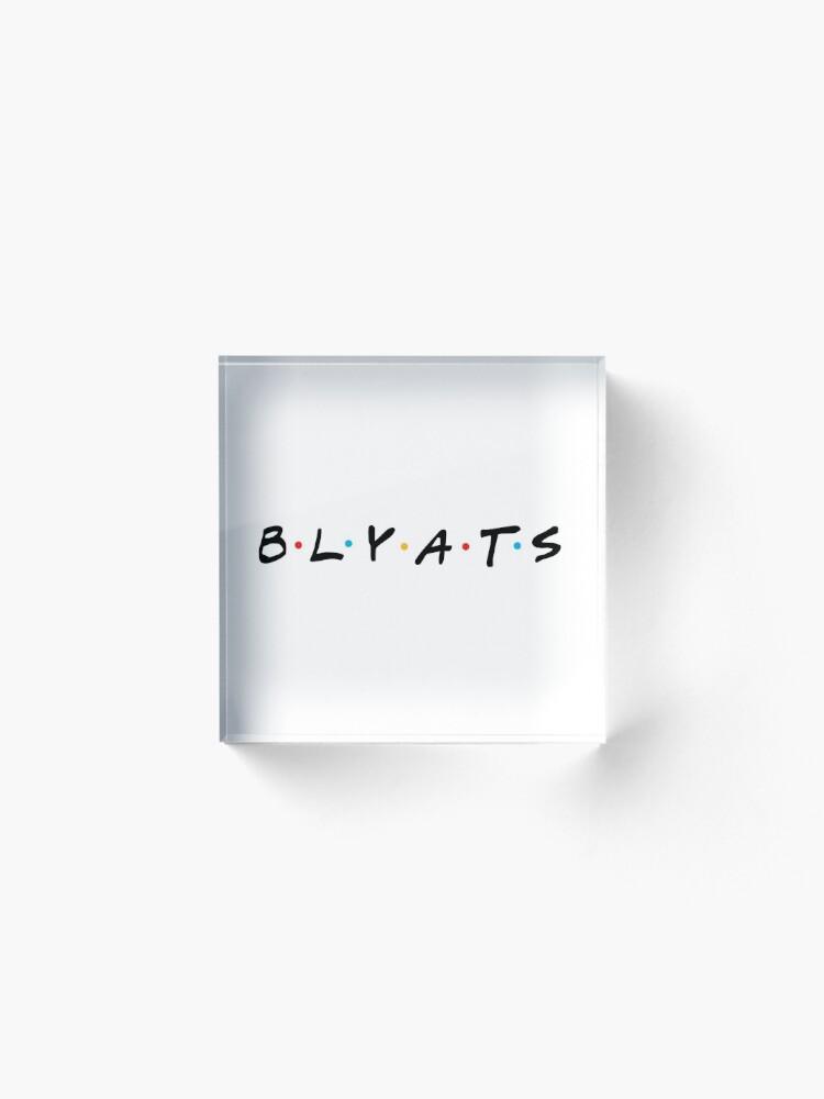 Alternate view of Cyka Blyat T-Shirt - BLYATS Acrylic Block