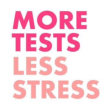 More tests less stress - Berry edition by hogfish