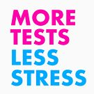 More tests less stress - sporty edition by Trish Khoo