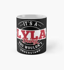It's a LYLA Thing You Wouldn't Understand T-Shirt & Merchandise Classic Mug