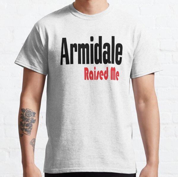 Armidale Raised Me New South Wales Australia Raised Me Classic T-Shirt