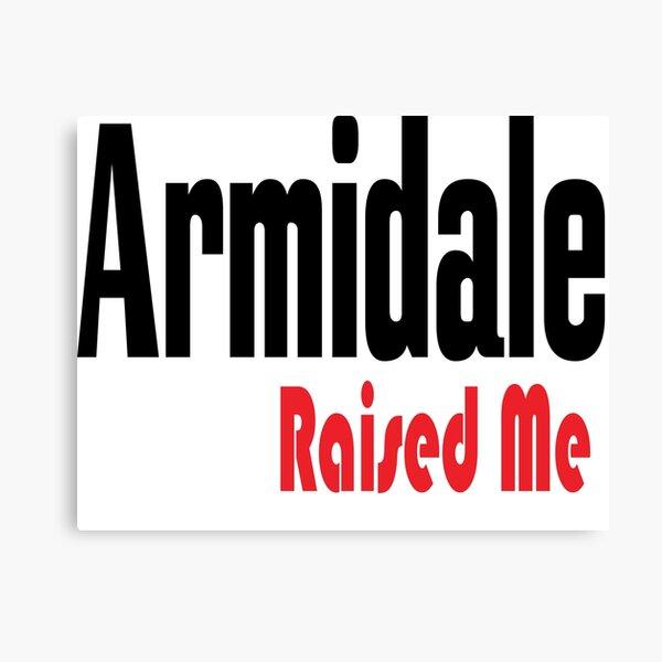 Armidale Raised Me New South Wales Australia Raised Me Canvas Print