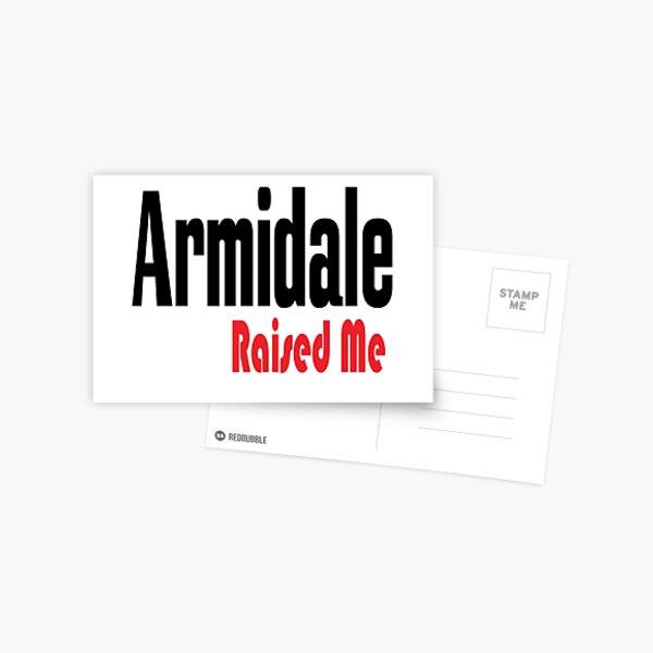 Armidale Raised Me New South Wales Australia Raised Me Postcard