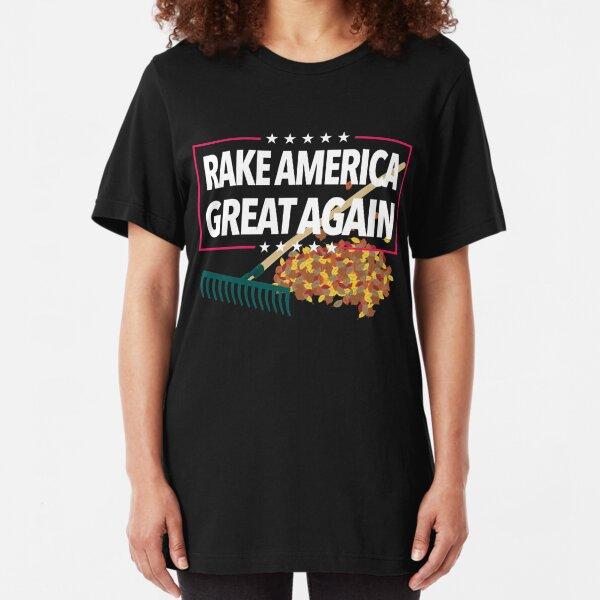 Rake America Great Again Trump Funny Parody Slim Fit T-Shirt
